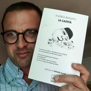 La castità di Andrea Bassani. Terra d'ulivi Editore, 2018