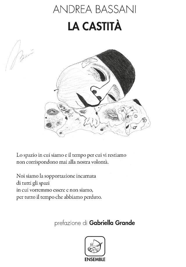 La castità. Andrea Bassani, Ensemble editore, 2018
