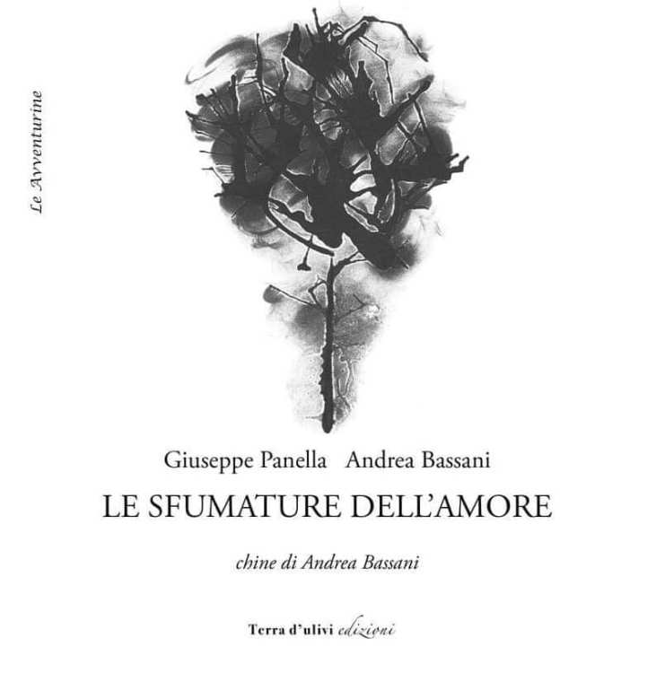 Le sfumature dell'amore, Giuseppe Panella e Andrea Bassani, Terra d'Ulivi Edizioni 2018
